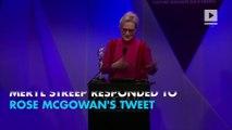 Meryl Streep responds to Rose McGowan Golden Globes criticism