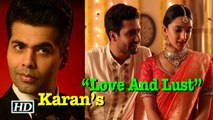 "Karan Johar's ""Love And Lust"" 