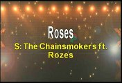 The Chainsmokers ft Rozes Roses Karaoke Version