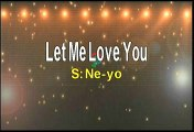 Ne-Yo Let Me Love You Karaoke Version
