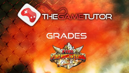 The Game Tutor Grades Fire Pro Wrestling World