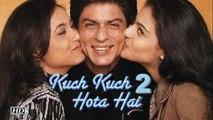 """""""Kuch Kuch Hota hai Part 2"""" Returns   Rani- Kajol - SRK reunites"""