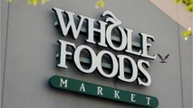 Business Booming For Whole Foods Since Amazon Acquisition