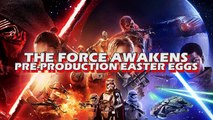 Double Take - Star Wars: The Force Awakens Pre-Production Easter Eggs