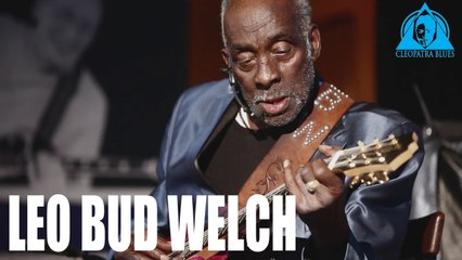 "Leo Bud Welch ""Praise His Name"" / ""Still A Fool"" Live At The Iridium (Official Music Video)"