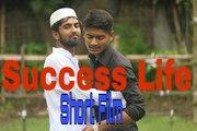 Bengali Short Film 2017 | Success Life | Social Awareness Short Film | Prank Star
