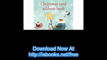 Christmas card address book An address book and tracker for the Christmas cards you send and receive - Festive birds cover (Christmas notebooks)