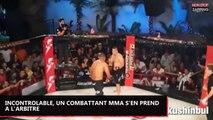 Incontrôlable, un combattant MMA s'en prend à l'arbitre (vidéo)