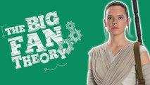The Big Fan Theory : Star Wars 7 - Quelles sont les origines de Rey ? Allociné