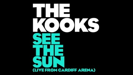 The Kooks - See The Sun