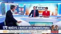 Focus Première: Maëlys, l'avocat des parents parle