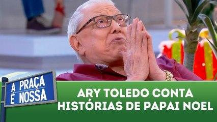 Ary Tolado conta histórias de Papai Noel