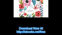 Classic Lined Notebook, Large - Flower Cover (7' x 10') Composition Notebook for Creative Lettering or Note taking (Notebooks) (Volume 2)