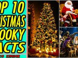 TOP 10 Christmas Spooky Facts