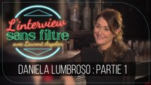 "Daniela Lumbroso sur l'arrêt de Chabada : ""Je ne serai jamais guérie"""