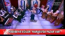 Habibe Bozkır & Eciler - Karasuda Pazar Var [Flash Tv - Evlere Şenlik]