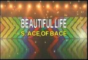 Ace Of Base Beautiful Life Karaoke Version