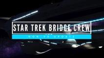 Star Trek: Bridge Crew - Non-VR Patch Dev Diary