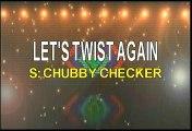 Chubby Checker Let's Twist Again Karaoke Version