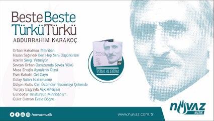 Beste Beste Türkü Türkü Abdurrahim Karakoç (Tüm Albüm)
