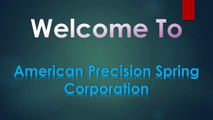 American Precision Spring | Custom Springs | cantilever springs
