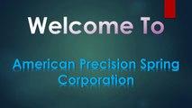 American Precision Spring ,  Custom Springs ,  cantilever springs