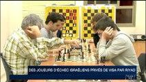 Des joueurs d'échecs israéliens privés de visas par Riyad