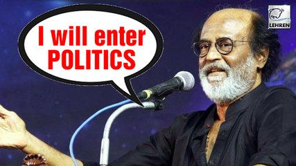Thaliava Rajinikanth DECLARES He Will Enter Politics!