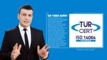 ISO 14064 Nedir - TÜRCERT