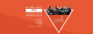 Đón xem V-Music 05: Bức Tường tháng 12