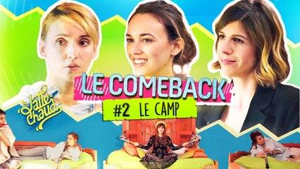Le Come Back - Le Camp - LE LATTE CHAUD