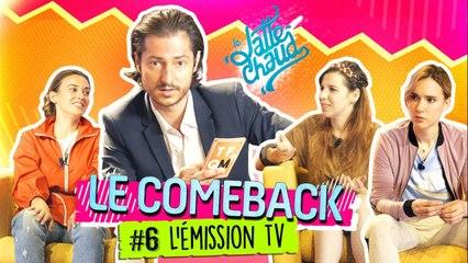 Le Come Back - L'émission TV - LE LATTE CHAUD