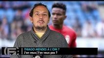 Thiago Mendes à l'OM : J'en veux/J'en veux pas ?
