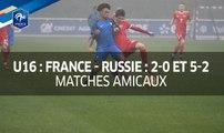 U16, amicaux : France - Russie (2-0 et 5-2), le résumé