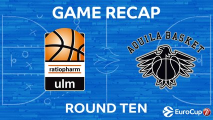 7DAYS EuroCup Highlights Regular Season, Round 10: Ulm 84-94 Trento