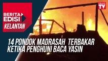 14 pondok madrasah  terbakar ketika penghuni baca Yasin