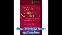A Writer's Guide to Nonfiction A Clear, Practical Reference for All Writers (Writer's Compass)