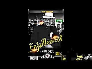 Amiral Enk2k New Single (Enjaillement)