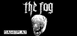 The Fog - PC Gameplay (survival horror adventure)