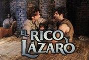 El Rico y Lázaro Español (Capítulo.05)
