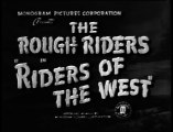 Riders of the West (1942) THE ROUGH RIDERS
