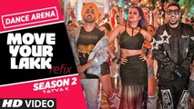 Refix: Move Your Lakk | Dance Arena Season 2 | Tatva K