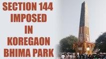 Bhima Koregaon battle : Section 144 imposed around Koregaon Bhima park in Pune | Oneindia News