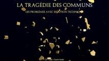 La Tragédie des Communs : un problème sans solution technique