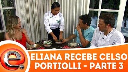 Eliana entrevista Celso Portiolli - 31.12.17 - Parte 3