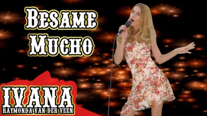 Besame Mucho - Consuelo Velasquez _ The Beatles (Official Music Video Cover by Ivana Raymonda)