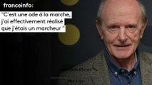 """Jean-Louis Etienne :""""C'est une ode à la marche,  j'ai effectivement réalisé  que j'étais un marcheur """""""