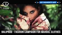 Fashion Campaign Mahgul Baliprod Photo & Video Production Agency | FashionTV | FTV