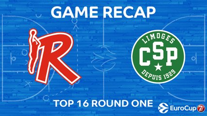 7Days EuroCup Highlights Top 16, Round 1: Reggio Emilia 87-54 Limoges CSP