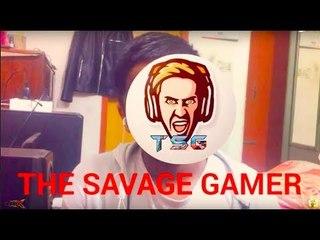 MEET THE SAVAGE GAMER!!